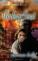 In Bear Country II: The Barbary Coast