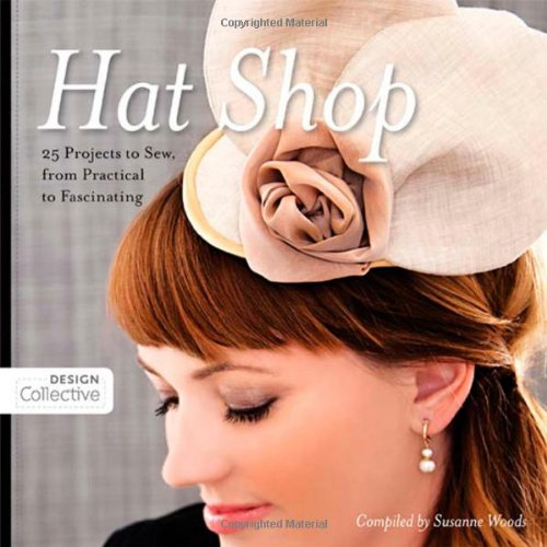 Sew It Yourself Halloween Costumes (Hat Shop: 25 Projects to Sew, from Practical to Fascinating (Design)