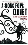 A Song for Quiet (Persons Non Grata)