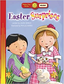 Book Easter Surprises (Happy Day?? Books: Holiday & Seasonal) by Laura Derico (2007-01-03)