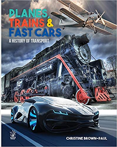 Descargar Libro Electronico Planes, Trains And Very Fast Cars: The History Of Transport PDF Gratis 2019