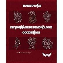 Dictionnaire de demonologie occidentale (French Edition)