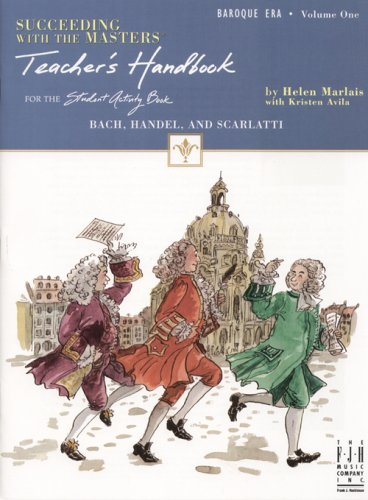 Download Succeeding with the Masters Teacher's Handbook, Baroque Era, Volume One pdf