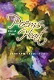 Poems from the Heart, Deborah Erlichson, 147974395X