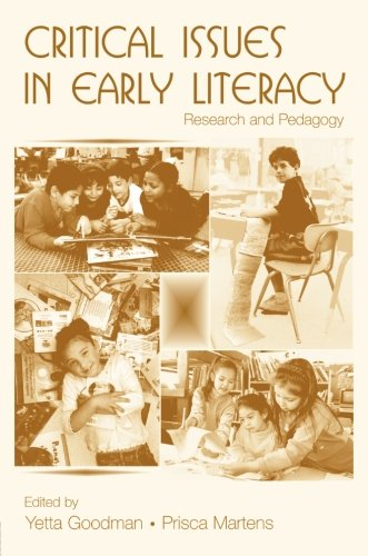 Critical Issues in Early Literacy