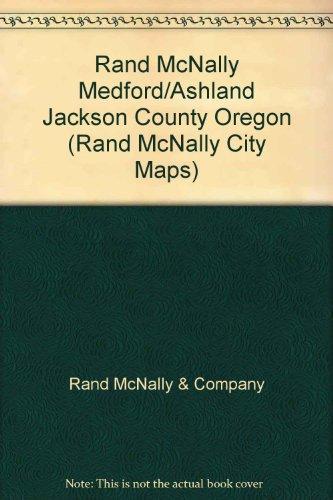 Best-selling Rand McNally Medford/Ashland Jackson County Oregon (Rand City Maps)