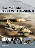 USAF Mcdonnell-Douglas F-4 Phantom II, Peter Davies, 1780966083