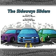 The SideWays Sliders (MotorHead Garage Children's Book)