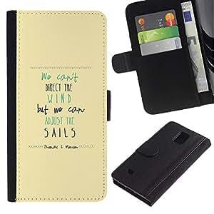 All Phone Most Case / Oferta Especial Cáscara Funda de cuero Monedero Cubierta de proteccion Caso / Wallet Case for Samsung Galaxy Note 4 IV // Wind Sails Quote Motivational Inspiring