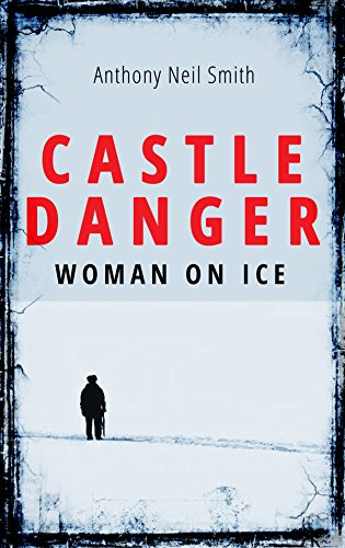 Castle Danger - Woman on Ice (The Duluth Files Book -