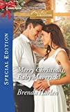 img - for Merry Christmas, Baby Maverick! (Montana Mavericks: What Happened at the Wedding?) book / textbook / text book