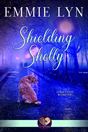 Shielding Shelly (Gold Coast Retrievers Book - Sweet Coast