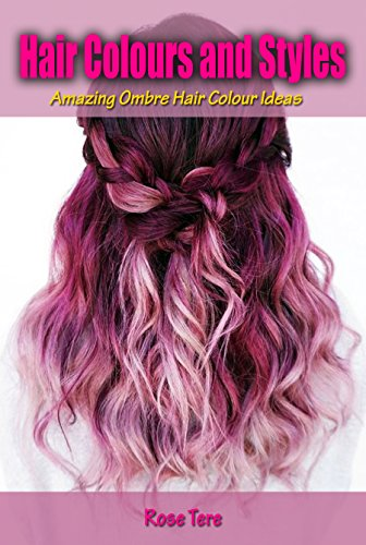 Hair Colours and Styles: Amazing Ombre Hair Colour Ideas ...
