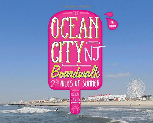 The Ocean City NJ Boardwalk: Two-and-a-Half Miles of - City Jersey Nj