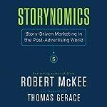 Storynomics | Robert Mckee,Thomas Gerace