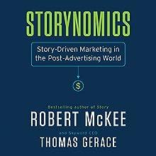 Storynomics Audiobook by Robert Mckee, Thomas Gerace Narrated by Robert Mckee, Thomas Gerace