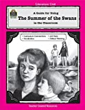 A Guide for Using Summer of the Swans in the Classroom, Jane Pryne, 1557345325