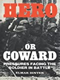 Hero or Coward, Elmar Dinter, 0714632309