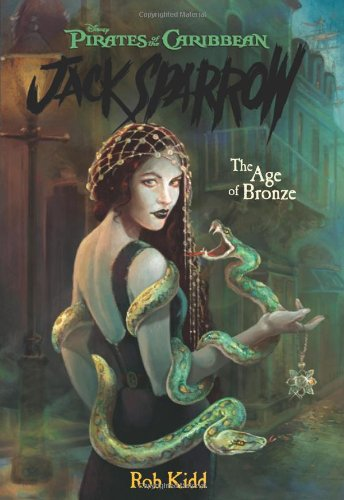 The Age of Bronze (Pirates of the Caribbean: Jack Sparrow #5)