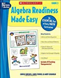 Algebra Readiness Made Easy, Mary Cavanagh and Carol Findell, 043983936X