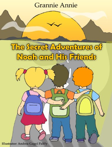 The Secret Adventures of Noah and his Friends. (The Adventures of Noah and his Friends Book (Big Tree Big Sleep)