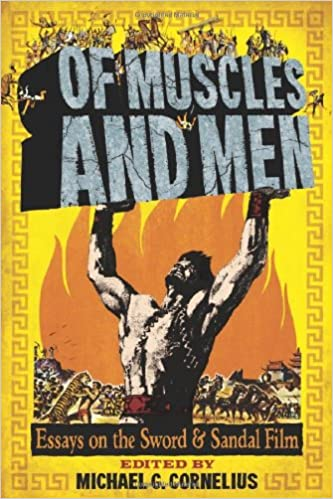 of muscles and men essays on the sword and sandal film michael g  of muscles and men essays on the sword and sandal film