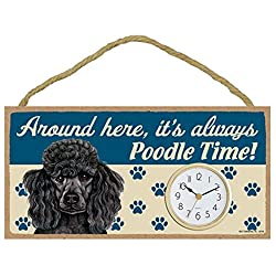 Around Here, It's Always Poodle Time! 10W x 5H Wall or Desk Dog Clock with Bonus I Love My Dog Decal
