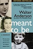Meant to Be, Walter Anderson, 0060099070