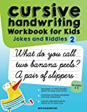 Cursive Handwriting Workbook for Kids: Jokes and Riddles 2