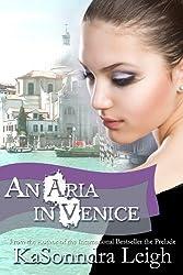 An Aria in Venice: A Musical Interlude Novel