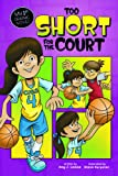 Too Short for the Court, Amy J. Lemke, 1434232824