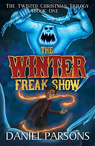 The Winter Freak Show (The Twisted Christmas Trilogy Book 1)