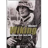Wiking. Volume 1: Decembre 1940 - Avril 1942