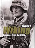 Wiking: Decembre 1940 - Avril 1942