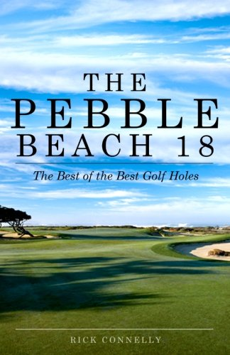 Best of the Best Golf Holes (Spyglass Pebble Beach)