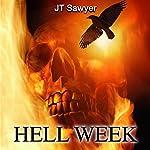Hell Week: Seals vs. Zombies, Book 1 | JT Sawyer