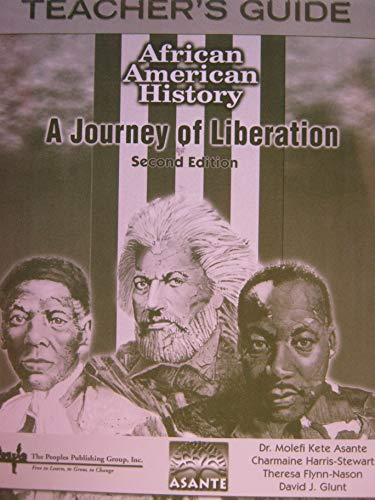 African American History A Journey of Liberation (Teacher's Guide 2nd Edition)