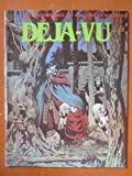 Deja-Vu #1, 1982. Comics by Wrightson, Kaluta, Jeff Jones