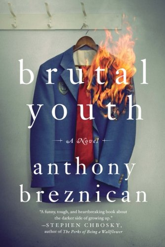 Cover of Brutal Youth: A Novel