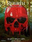 Rebirth:Caine and Lilith (ShadowsprawlRPG Book 1)