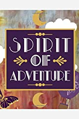 Spirit of Adventure: Audacious Notebook; College Ruled Paperback