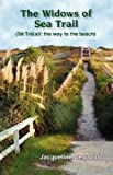 The Widows of Sea Trail, Jacqueline Degroot, 1424310229