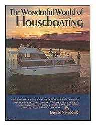 The wonderful world of houseboating,