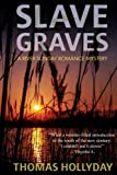 Slave Graves (River Sunday Romance Mysteries) (Volume 1) by  Thomas Hollyday in stock, buy online here