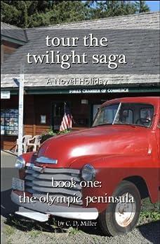Tour the Twilight Saga Book One--The Olympic Peninsula - E-Books Download Free Deutsh