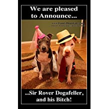1 Large Magnet ~ SIR DOGAFELLER ~ refrigerator fridge magnet, funny, humorous, approximately 4x6 inches (10.16 x 15.24 cm) meme decorative magnetic sign plaque, pet Pit Bulls in dog costumes