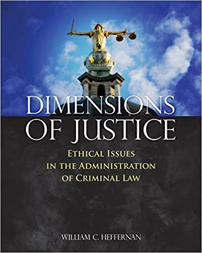 Dimensions Of Justice Kindle Edition By William C