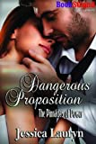 Dangerous Proposition [The Pinnacles of Power 3] (BookStrand Publishing Romance)