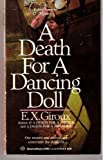A Death for a Dancing Doll, E. X. Giroux, 0345376099