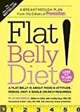 img - for Flat Belly Diet!: A Flat Belly is about Food & Attitude. (Not a Single Crunch Required) book / textbook / text book